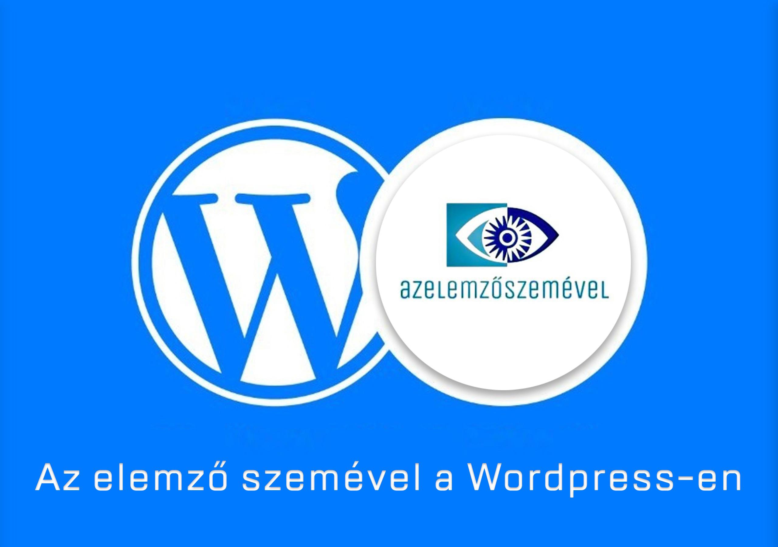 Az elemző szemével a WordPress-en